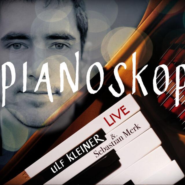 PIANOSCOPE - Ulf Kleiner